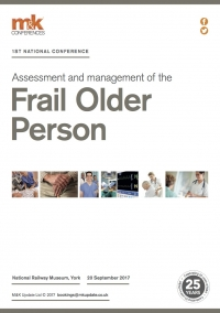 Conference - Assessment and management of the Frail Older Person: Experience, evidence and the future
