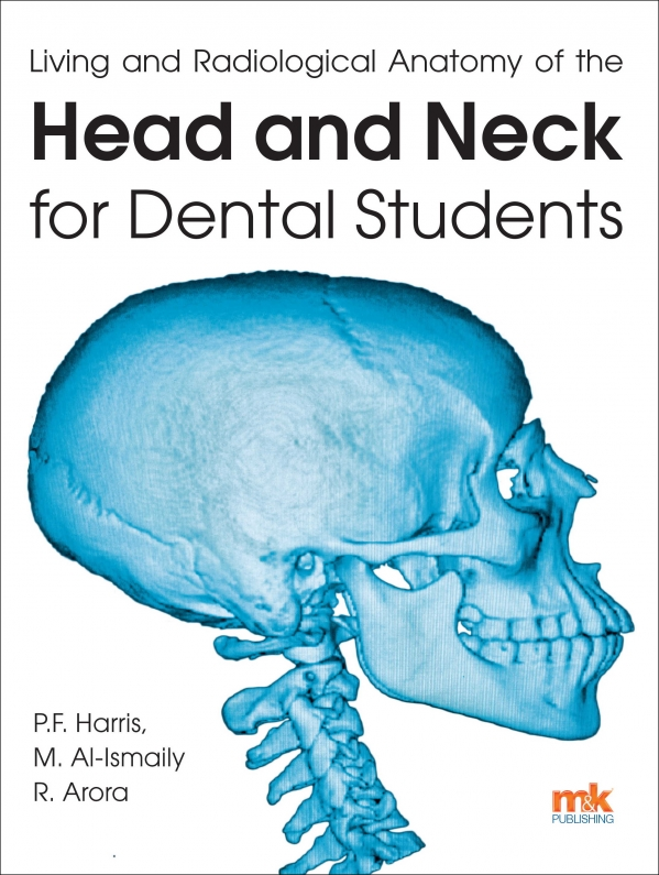 Living and radiological anatomy of the head and neck for dental ...