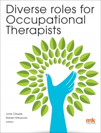 >Diverse roles for occupational therapists is a compilation of a range of roles for occupational therapists.