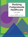 Studying Postgraduate Healthcare: A pre reader