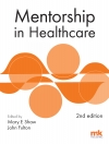 Mentorship in Healthcare 2nd edition