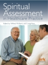 Spiritual Assessment in Healthcare Practice