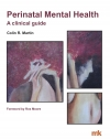 Perinatal Mental Health: A clinical guide