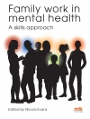 Family work in Mental Health: A skills approach