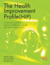 The Health Improvement Profile: A manual to promote physical wellbeing in people with severe mental illness