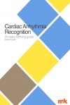 Cardiac Arrhythmia Recognition: An easy learning guide